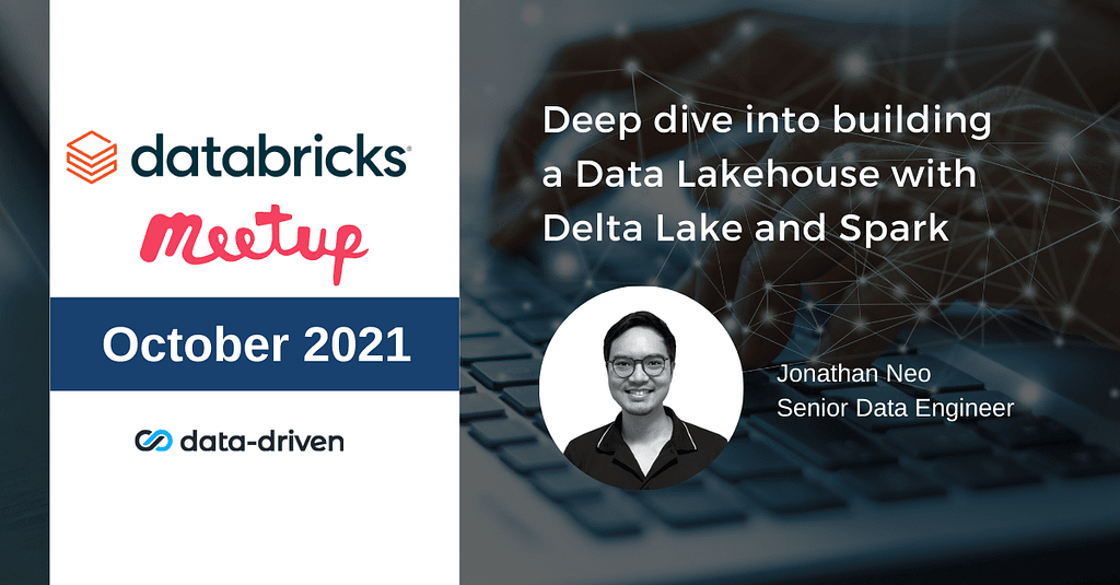 Deep dive into building a Data Lakehouse with Delta Lake and Spark