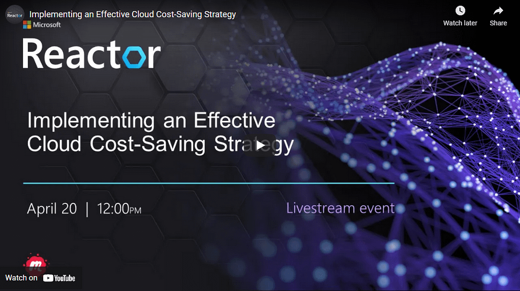 Implementing an Effective Cloud Cost-Saving Strategy - Livestream Event